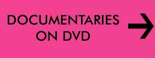 DOCUMENTARIES ON DVD