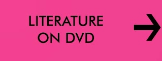 LITERATURE ON DVD
